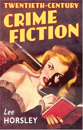 Lee Horsley - 20th Century Crime Fiction